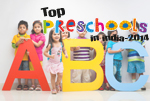 Top Pre-Schools in India, 2014