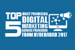 Top 5 Most Promising Digital Marketing Service Providers from Hyderabad 2017