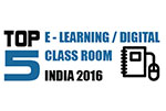 TOP 5 E-Learning / Digital Class Rooms in India 2016