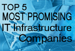 Top 5 Most Promising IT Infrastructure Companies 2014