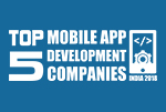 Top 5 Mobile App Development Companies in India 2018