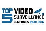 TOP 5 Video Surveillance Companies in India 2016