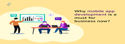 Why Mobile App Development Is A ...
