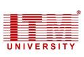 ITM University, Gwalior (Madhya Pradesh)
