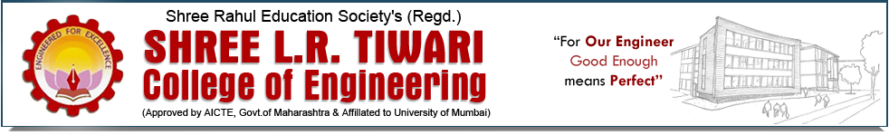 Shree L R Tiwari College Of Engineering, Mumbai