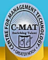 Center for Management Technology (C-MAT), Greater Noida (UP)