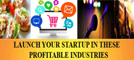 10 Profitable Sectors To Launch Startups In India