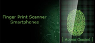 Top 10 Smartphones with Finger Print Scanners