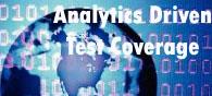 Algorithm: Building Analytics-Driven Test Coverage