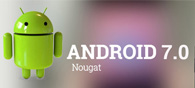 Android Nougat: Promises & Features