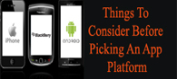 Things to Consider Before Picking an App Platform