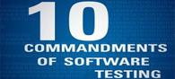 Ten Commandments of Software Testing