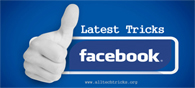 10 Unexplored Facebook Tricks, Know It Now