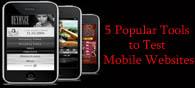 5 Popular Tools to Test Mobile Websites
