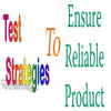 Test Strategies to Ensure Reliable Product