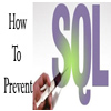How best to prevent SQL Injection