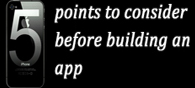 5 Points to Consider Before Building an App