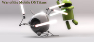 War between the Mobile OS Titans
