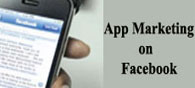 Facebook:  New Marketing Ground for App Developers