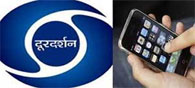 Doordarshan To Soon Offer TV Channels on Mobiles