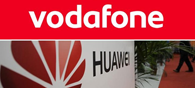 Vodafone, Huawei Conduct Trial For New 4.5G Technology