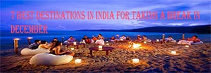 7 Best Destinations in India for Taking a Break in December