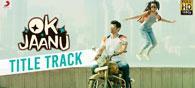 'Ok Jaanu': Hackneyed And Superficial
