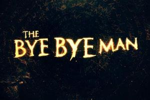 'The Bye Bye Man': Poorly Written And Executed