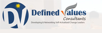 Defined Values Consultants: Empowering Leaders By Implanting The Values Of Self-Actualization