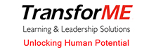 TransforME: TransforME Learning & Leadership Solutions: Enabling Transformation from the Inside-Out