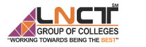 Lakshmi Narain College of Technology: Disseminating Manpower Skilling Education of Exceptional Standard