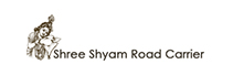 Shree Shyam Road Carrier