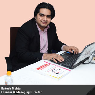 Rakesh Mehta,Founder & Managing Director