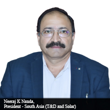 Neeraj K Nanda, President - South Asia (T&D and Solar)