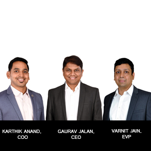 Gaurav Jalan  CEO, Karthik  Anand  COO,    Varnit Jain   EVP