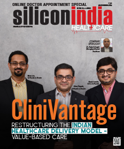 CliniVantage: Restructuring the Indian Healthcare Delivery Model - Value Based Care