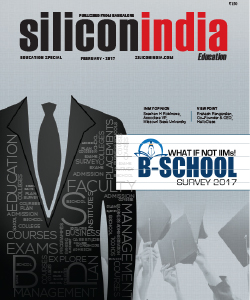 What If Not IIMs ! : B-School Survey 2017