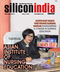Asian Institute of Nursing Education: North-East India's First Private Nursing Institute Engendering a Change in Nursing Education