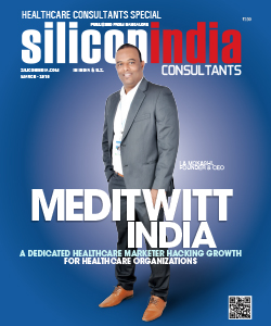 Meditwitt India: A Dedicated Healthcare Marketer Hacking Growth for Healthcare Organizations