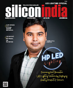 HP LED Lighting: Pioneering Next Generation LED Lighting Solutions by Deploying Quality Products & Services
