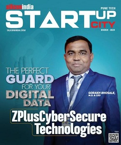 ZPlusCyberSecure Technologies: The Perfect Guard For Your Digital Data