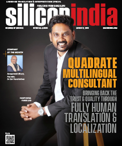 Quadrate Multilingual Consultant: Bringing Back the Trust & Quality through Fully-Human Translation & Localization