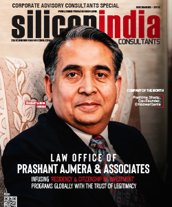 Law Office of Prashant Ajmera & Associates: Infusing 'Residency & Citizenship by Investment' Programs across the Globe with the Trust of Legitimacy