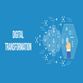 Digital Transformation: A Peek into How Businesses Will Be Conducted In The Future