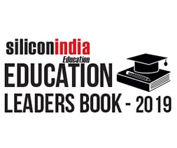 siliconindia Education Leaders Book - 2019