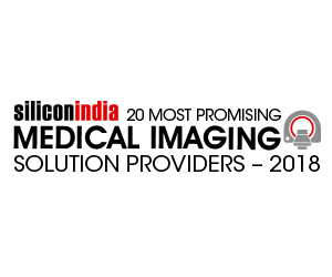 20 Most Promising Medical Imaging Solution Providers - 2018