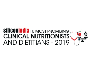10 Most Promising Clinical Nutritionists & Dieticians Providers – 2019