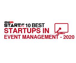 10 Best Startups in Event Management - 2020