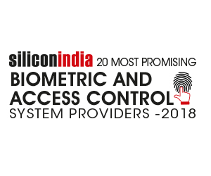 20 Most Promising Biometric and Access Control System Providers - 2018