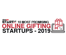 10 Most Promising Online Gifting Startups - 2019